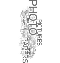 Worried about photo papers text word cloud concept vector