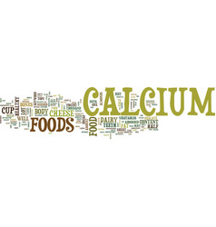 Foods with calcium text background word cloud vector