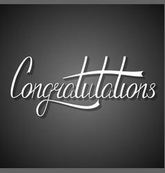 Hand written congratulation lettering vector