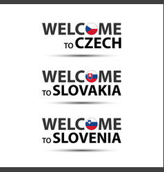 Welcome to czech republic slovakia and slovenia vector