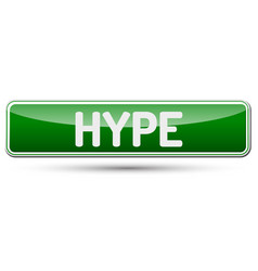 Hype - abstract beautiful button with text vector