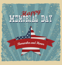 Memorial day remember and honor greeting card vector