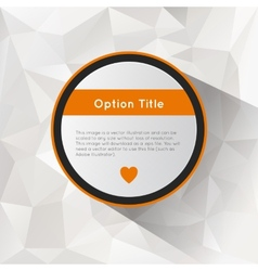 Options with polygonal background vector image vector image