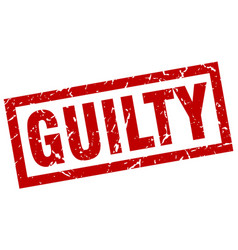 Square grunge red guilty stamp vector
