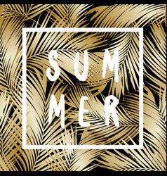 Gold palm leaves summer poster design vector