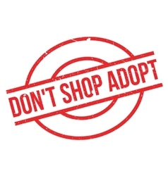 Do not shop adopt rubber stamp vector