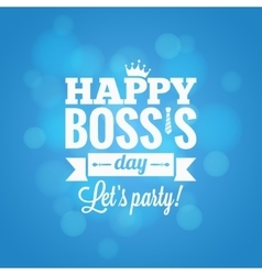 Boss day party card design background vector