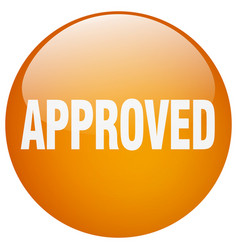Approved orange round gel isolated push button vector