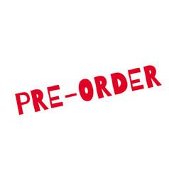 Pre-order rubber stamp vector