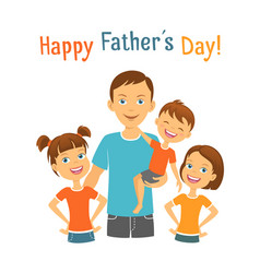 Happy fathers day dad with kids vector