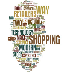 Technology changes in the retail industry text vector