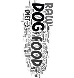 would a raw diet be best for my dog text word vector image vector image