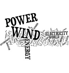 The benefits of wind power text background word vector