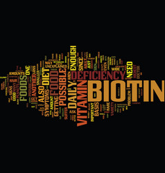 Food with biotin also known as b seven text vector
