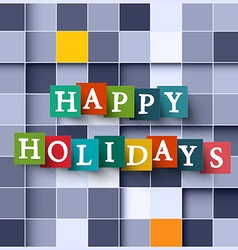 Happy Holidays Paper Cubes - Square Background vector image
