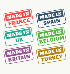Made in france spain uk belgium britain and turky vector