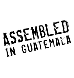 Assembled in guatemala rubber stamp vector