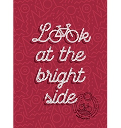Bike motivation positive bicycle retro outline vector
