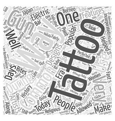 The history of tattoos word cloud concept vector