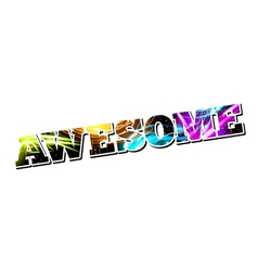Customizable light effect word awesome vector
