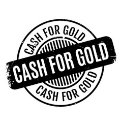 cash for gold rubber stamp vector image
