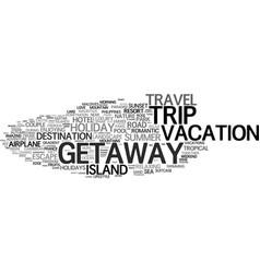 Getaway word cloud concept vector