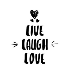 Lettering modern calligraphy live laugh love vector