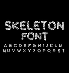 Skeleton font letters anatomy bones abc skull and vector
