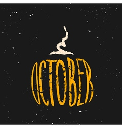 October halloween lettering in a shape of pumpkin vector image