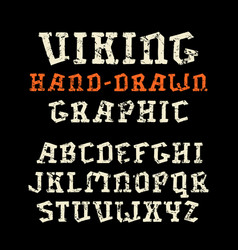 Serif font in the style of handmade graphics vector