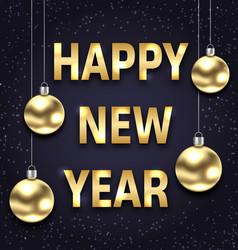 Happy new year 2018 with golden glass balls dark vector