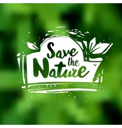 Save the nature lettering label vector