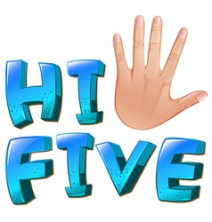 A hi-five artwork with a palm vector