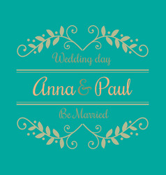 Wedding day of anna and paul image vector