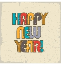HAPPY NEW YEAR Retro background cheerful and vector image