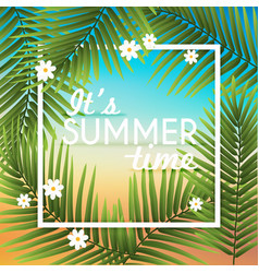 Its Summer time wallpaper typographical background vector image vector image