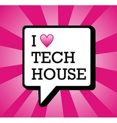 I love tech house background vector