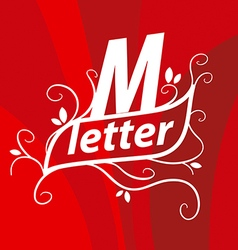 Logo the letter m with floral patterns vector