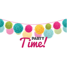 Colorful happy birthday party time text pom vector