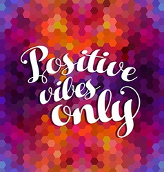 Positive inspiration quote colorful background vector