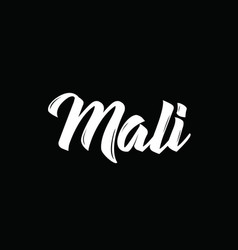 Mali text design calligraphy typography vector
