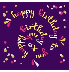 Happy birthday to you greeting card vector