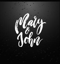 mary and john modern brush calligraphy vector image