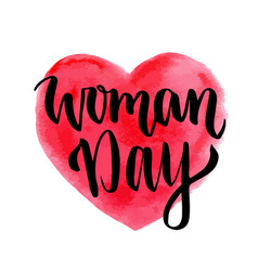 Woman day hand drawn lettering on heart vector