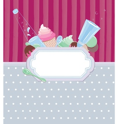 Background with frame with ice cream and candy vector image