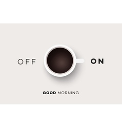 Good Morning Conceptual Motivation vector image vector image