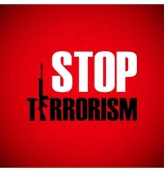 With stop terrorism background vector