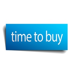 Time to buy blue paper sign isolated on white vector