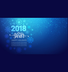 happy winter holidays 2018 background glittering vector image