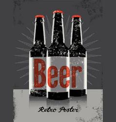 Beer vintage grunge poster with a beer bottles vector